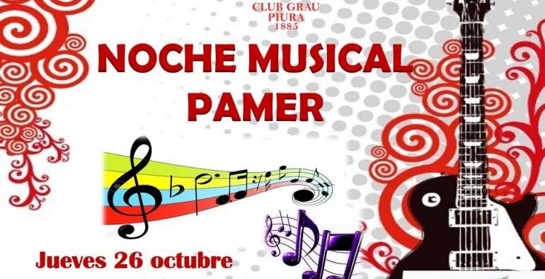 Jueves Cultural – Noche Musical Pamer 2017-10-26